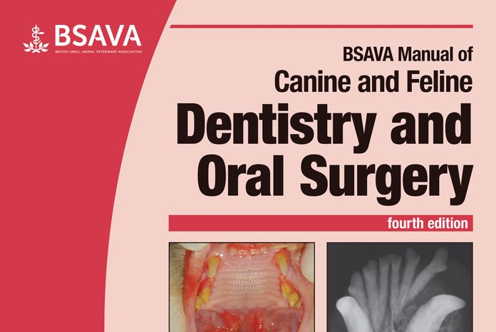The BSAVA has announced the publication of a fully revised Manual of Canine and Feline Dentistry and Oral Surgery